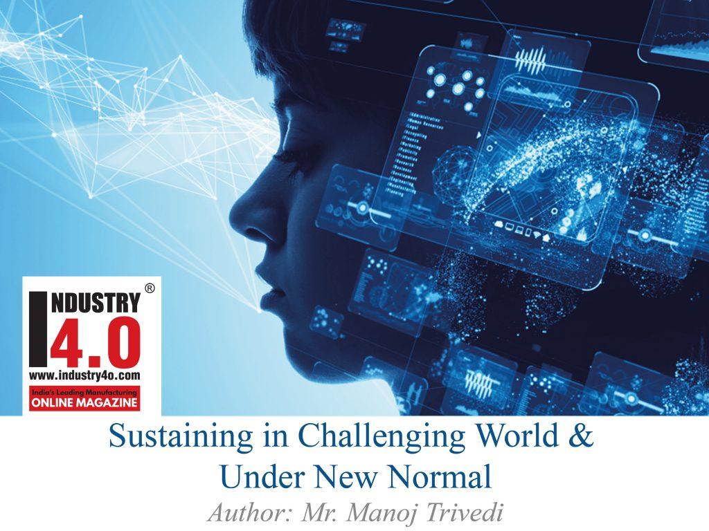 sustaining in challenging world & under new normal