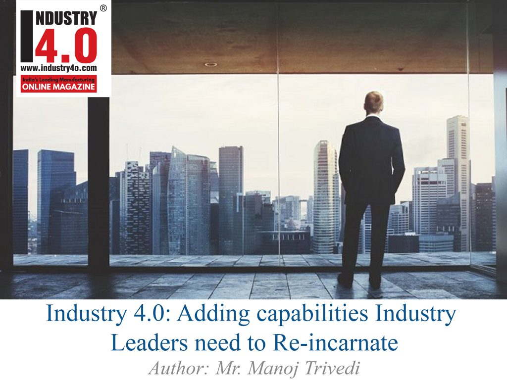 industry4.0 : adding capabilities industry leaders need to re-incarnate