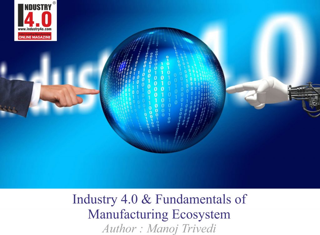 industry4.0 & fundamentals of manufacturing ecosystems